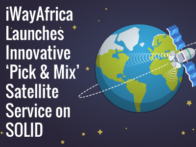 iWayAfrica Launches Innovative 'Pick & Mix' Satellite Service on SOLID