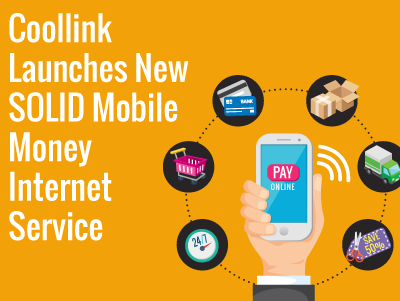 Coollink Launches New SOLID Mobile Money Internet Service